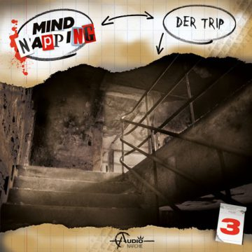 Mindnapping (3) – Der Trip