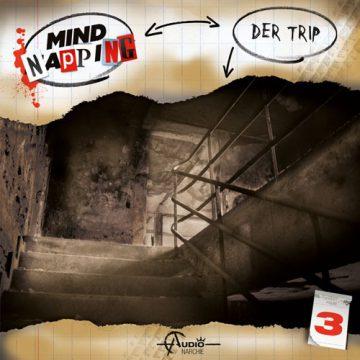Mindnapping (3) – Der Trip