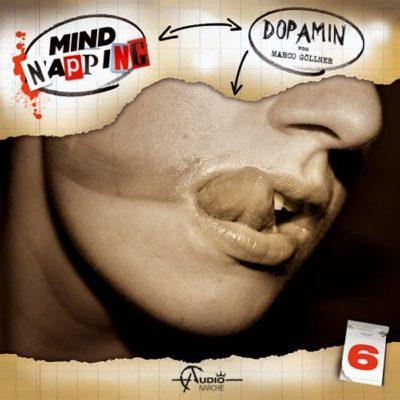 Mindnapping (6) – Dopamin