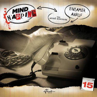 Mindnapping (15) – Einsamer Anruf