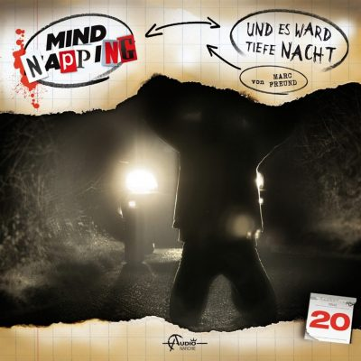 Mindnapping (20) – Und es ward tiefe Nacht