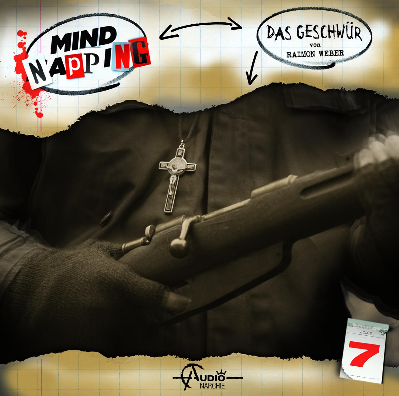 Mindnapping (7) – Das Geschwür